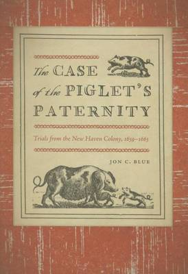 The Case of the Piglet's Paternity