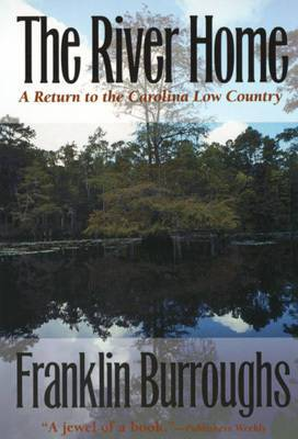 The River Home: Return to the Carolina Low Country