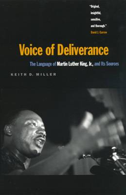 Voice of Deliverance: Language of Martin Luther King, Jr.and Its Sources