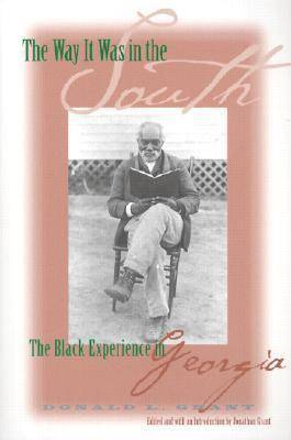 The Way it Was in the South: The Black Experience in Georgia