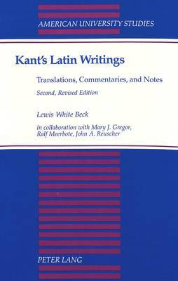 Kant's Latin Writings, Translations, Commentaries, and Notes
