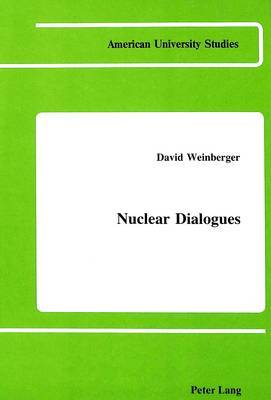 Nuclear Dialogues
