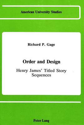 Order and Design: Henry James's Titled Story Sequences