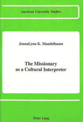 The Missionary as a Cultural Interpreter