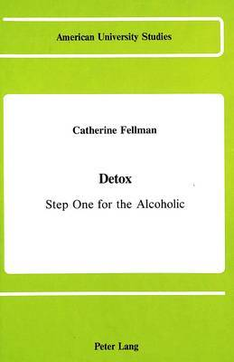 Detox: Step One for the Alcoholic