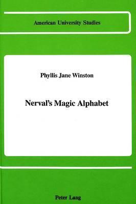 Nerval's Magic Alphabet