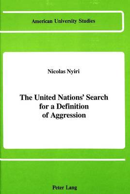 The United Nations' Search for a Definition of Aggression