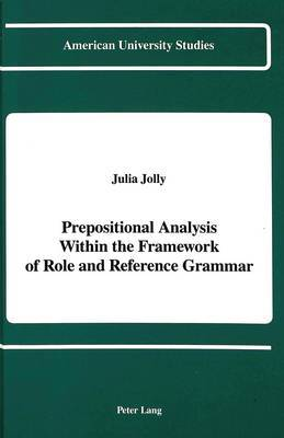 Prepositional Analysis Within the Framework of Role and Reference Grammar