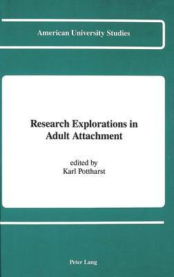 Research Explorations in Adult Attachment