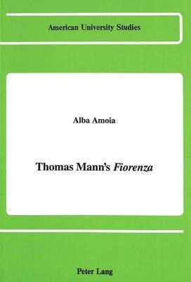 Thomas Mann's Fiorenza