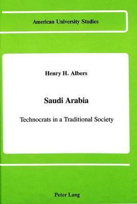 Saudi Arabia: Technocrats in a Traditional Society