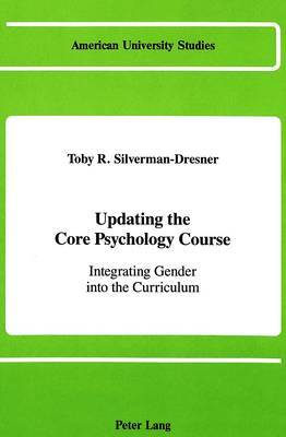 Updating the Core Psychology Course: Integrating Gender into the Curriculum