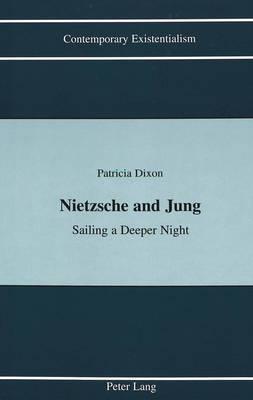 Nietzsche and Jung: Sailing a Deeper Night