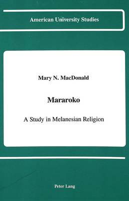 Mararoko: A Study in Melanesian Religion