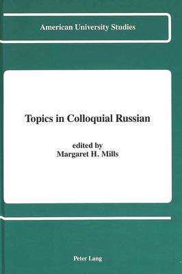 Topics in Colloquial Russian