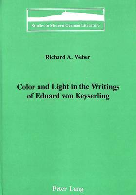 Color and Light in the Writings of Eduard Von Keyserling