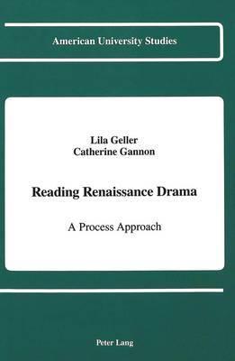 Reading Renaissance Drama: A Process Approach