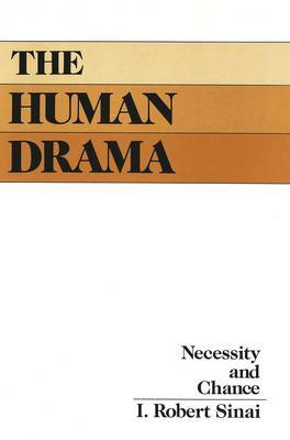 The Human Drama: Necessity and Chance