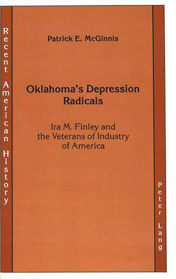 Oklahoma's Depression Radicals: Ira M. Finley and the Veterans of Industry of America