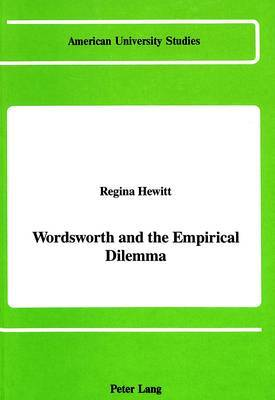 Wordsworth and the Empirical Dilemma