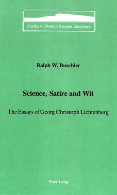 Science, Satire and Wit: The Essays of Georg Christoph Lichtenberg