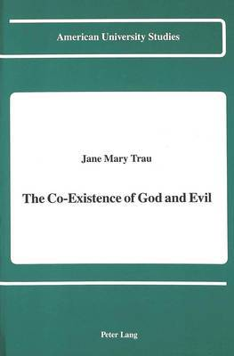 The Co-Existence of God and Evil