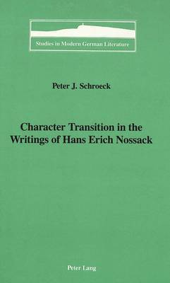 Character Transition in the Writings of Hans Erich Nossack