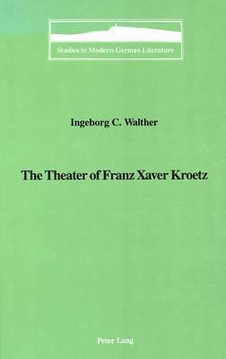The Theater of Franz Xaver Kroetz