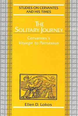 The Solitary Journey: Cervantes' Voyage to Parnassus