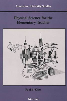 Physical Science for the Elementary Teacher