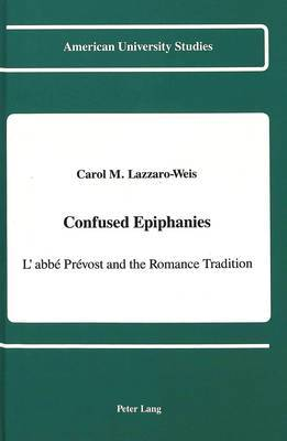 Confused Epiphanies: L'abbe Prevost and the Romance Tradition