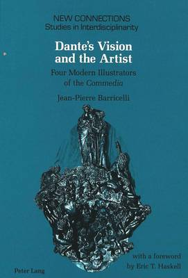 Dante's Vision and the Artist: Four Modern Illustrators of the Commedia