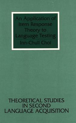 An Application of Item Response Theory to Language Testing