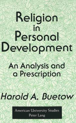 Religion in Personal Development: An Analysis and a Prescription