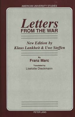 Letters from the War: Translated by Liselotte Dieckmann New Edition by Klaus Lankheit & Uwe Steffen