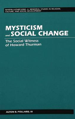 Mysticism and Social Change: The Social Witness of Howard Thurman