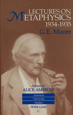 Lectures on Metaphysics, 1934-1935: Edited by Alice Ambrose