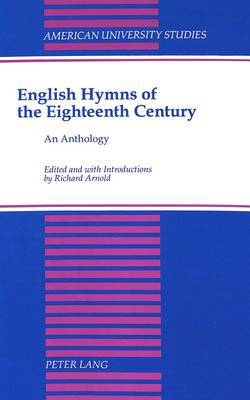English Hymns of the Eighteenth Century: An Anthology
