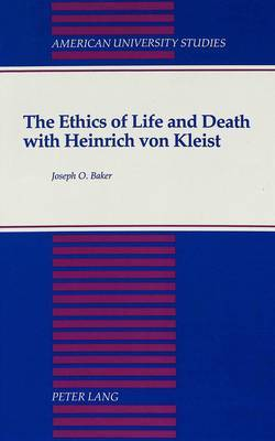 The Ethics of Life and Death with Heinrich Von Kleist