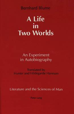 A Life in Two Worlds: An Experiment in Autobiography