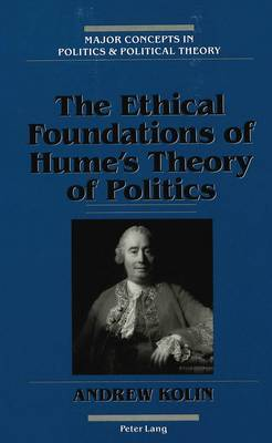 The Ethical Foundations of Hume's Theory of Politics