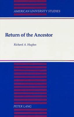 Return of the Ancestor