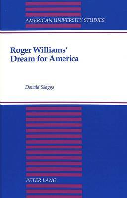 Roger Williams' Dream for America