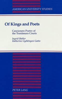 Of Kings and Poets: Cancionero Poetry of the Trastaamara Courts