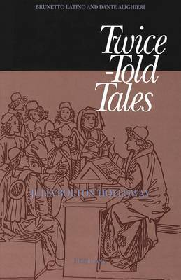 Twice-Told Tales: Brunetto Latino and Dante Alighieri