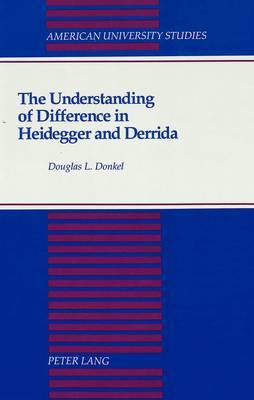 The Understanding of Difference in Heidegger and Derrida