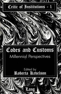Codes and Customs: Millennial Perspectives