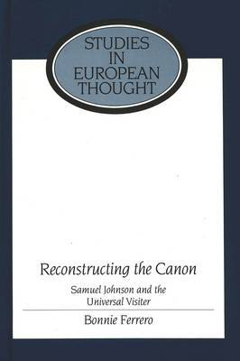 Reconstructing the Canon: Samuel Johnson and the Universal Visiter