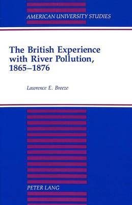 The British Experience with River Pollution, 1865-1876