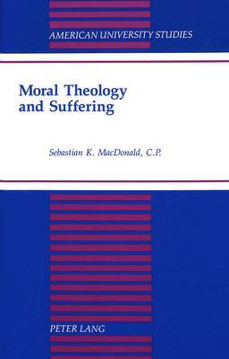 Moral Theology and Suffering